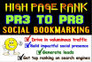 do Manually Social bookmarking your website in 25 Top Rated PR8 to PR3 sites