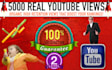 5000 Real YouTube Views