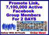 promote Link To 7,100,000 Real FACEBOOK Group Members