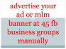 advertise your link ad or mlm banner at 45 fb network marketing or MLM groups
