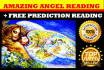 give an AMAZING Angels Reading with her Personal Message