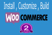 install  , customize , build , woocommerce store