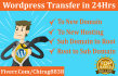 transfer your Wordpress Site in 24 Hours