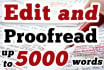 proof Read and Edit 5000 words in 32 Hours or Less