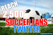 tweet your message to 3,000 soccer football fans