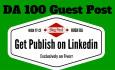 create PR9 High DA100 Linkedin Guest Post