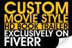 custom Movie Style Book Trailer upto 60 sec
