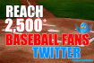 tweet your message to over 2500 REAL baseball fans