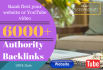 build 6000 high pr backlinks for rank your website or YouTube on google