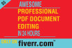edit your PDF file in 24 hrs