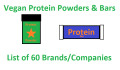give you a list of 60 vegan protein powder and  bar brands