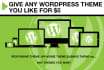 give Any Wordpress Theme You Like