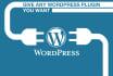 give Any Wordpress Plugin You Want