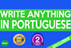 write anything you want in Brazilian Portuguese
