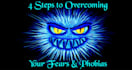 teach you 4 steps to overcome your fears