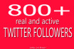 give 800 High Quality twitter followers