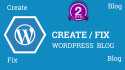 create and fix wordpress blog