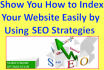 show you SEO ways how to index your website on Search Engine