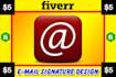 design elegant and unique looking email SIGNATURE