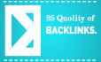 give you 25 high PR backling to improve your website