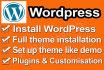 install WordPress, theme, basic configuration within 12 hr