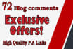 give you 72 dofollow blog commets high Page Authority exclusive offer