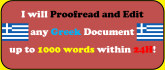 proofread and edit Greek text up to 1000 words within 24H