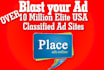 target your ad to 10 Million Elite USA Classified Ad sites