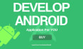 be Your Android Mobile App Developer