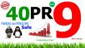 do manually 40 PR9 Panda Penguin Safe backlinks positive results in 12hrs