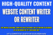 be Your Website Content Writer Or Rewriter