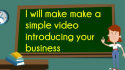 make a simple video introducing your business
