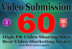 do manual upload your video to top video submission sites