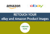 retouch your image for eBay or Amazon