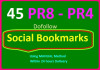 do Social bookmarking submission Manually to 45 pr8 to pr4 sites and Ping