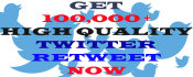 do 100,000 plus High Quality Twitter Retweets for you