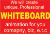create an eye catching WHITEBOARD animation