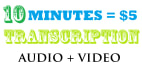 transcribe 10min audio and video