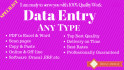 do data entry of all type for your business