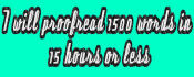 proofread 1500 words within 15 hours or less