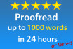 proofread up to 1000 words, 24hrs or less