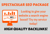 do Spectacular SEO Package with safe High Quality Backlinks