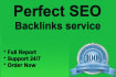 give you Perfect SEO Backlinks service