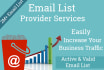 provide you 18000 EmaiL Lists for email marketing