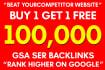 create 100,000 High Quality ,GSA ,Backlinks