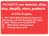 promote your amazon, ebay, etsy, products to USA Peoples