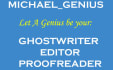be your awesome GHOSTWRITER and editor
