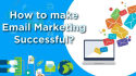 do a KILLER  email marketing for you to reach the top