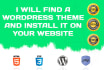 find a WordPress theme and install it on your website