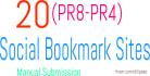 do 20 Social Bookmarking Submissions PR8toPR4 Manually and ping it